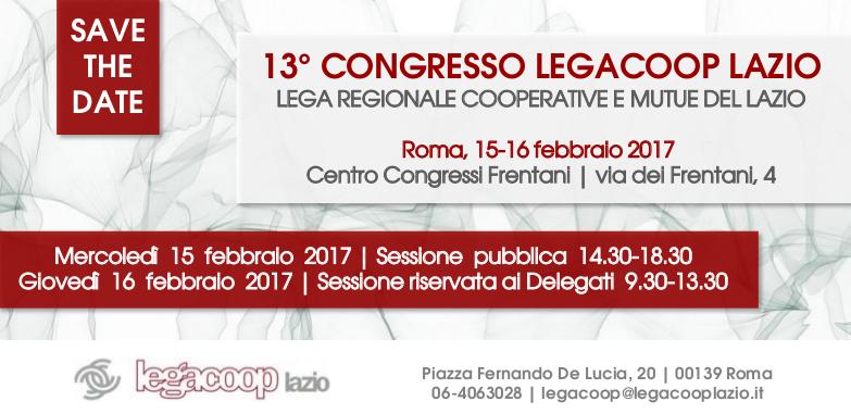 13° CONGRESSO DI LEGACOOP LAZIO: UNA NUOVA VISIONE PER LA ...