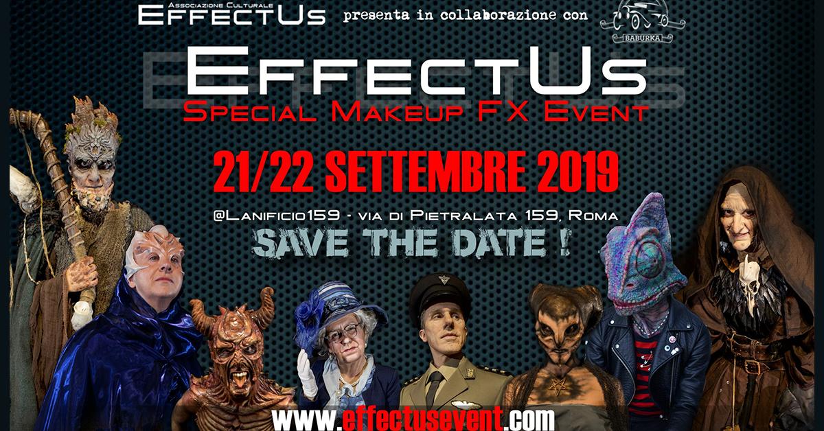 Arriva a Roma la quinta edizione di EFFECTUS, unico evento italiano dedicato agli Effetti Speciali di Trucco in collaborazione con Baburka Production